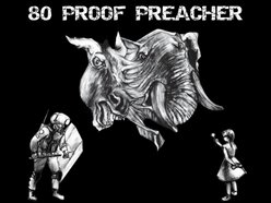 Image for 80 PROOF PREACHER