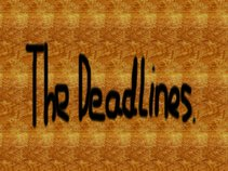 The Deadlines