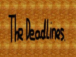 The Deadlines