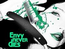 Envy Never Dies