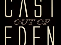 Cast Out Of Eden
