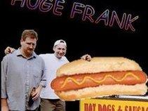 Huge Frank