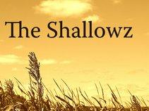 The Shallowz
