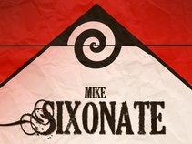 Mike Sixonate