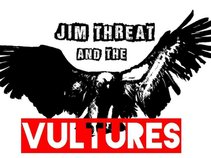 Jim Threat and the Vultures