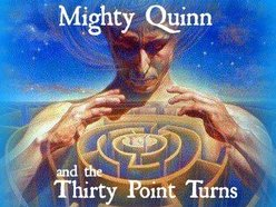 Mighty Quinn and the Thirty Point Turns