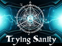 Trying Sanity