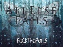 All Else Fails