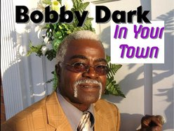 Bobby Dark In Your Town