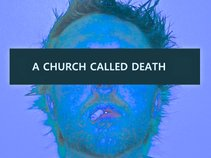 A Church Called Death