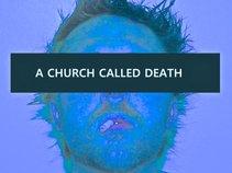 A Church Called Death