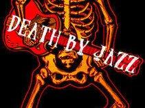 Death by Jazz