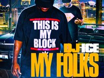 "DJ ICE ""MY FOLKS"" Mixtape Vol.1"