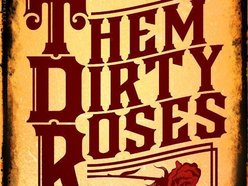 Image for Them Dirty Roses