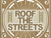 Roof The Streets