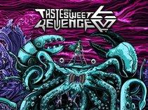 Taste My Sweet Revenge