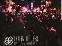 Taking October