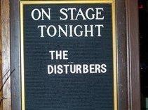 THE DISTURBERS