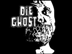 Die Ghost