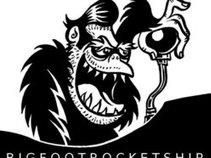 The Bigfoot Rocketship
