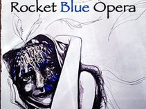 Rocket Blue Opera