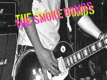 The Smoke Bombs.