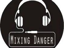 [ M_D ] Mixing Danger