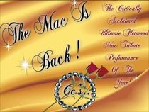 """""""The Mac Is Back Cc's..."""""""