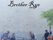 Brother Rye