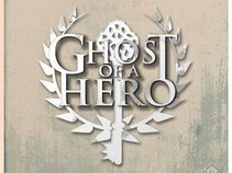 Ghost of a Hero