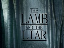 The Lamb and the Liar.
