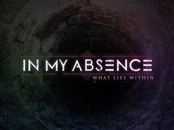 Image for In My Absence