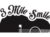 3 Mile Smile