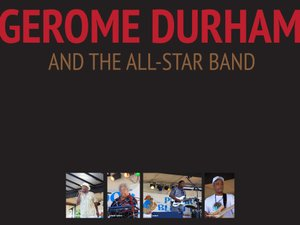Gerome Durham and the All-Star Band