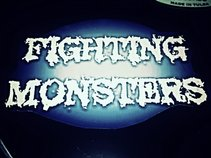 Fighting Monsters