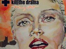 Kill the Drama