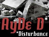 AyDe Disturbance
