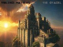 Violence Matters The Citadel