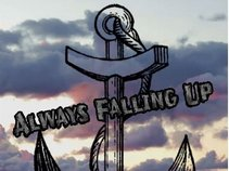 Always Falling Up