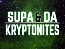 SUPA & Da Kryptonites