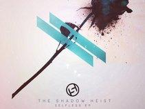 The Shadow Heist