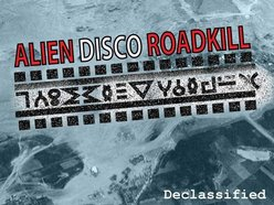 Alien Disco Roadkill