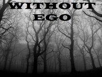 Without ego