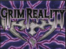 GRIM REALITY