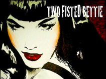 Two Fisted Bettie
