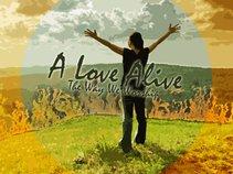 A Love Alive