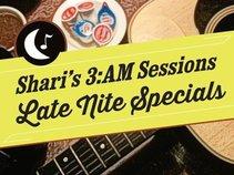 Shari's 3am Sessions