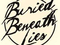 Buried Beneath Lies
