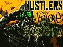 Hustlers Above Soceity