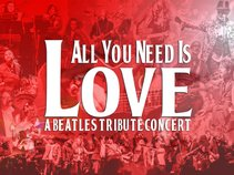 All You Need Is Love: A Beatles Experience